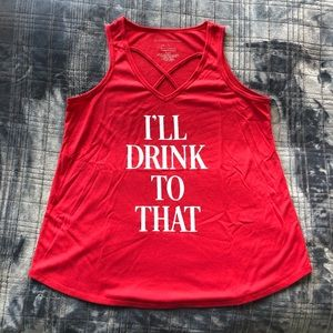 """I'll Drink to That"" graphic tank top"
